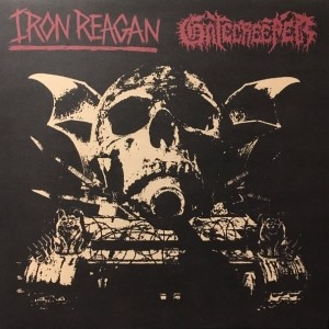 Iron Reagan / Gatecreeper