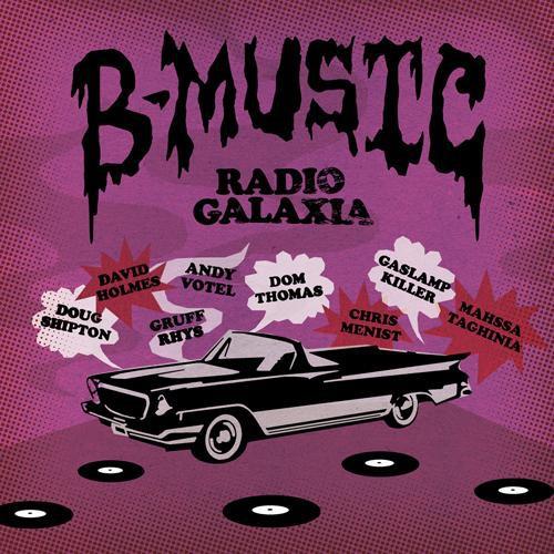 Radio Galaxia B-Music Lp