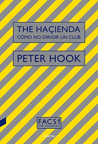 The Haçienda. Cómo no dirigir un club