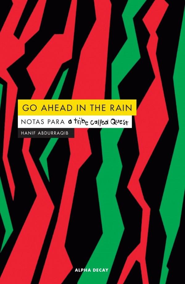 Go ahead in the rain