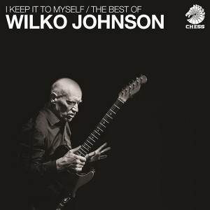 I Keep it to myself / The Best of Wilko Johnson 2Lp
