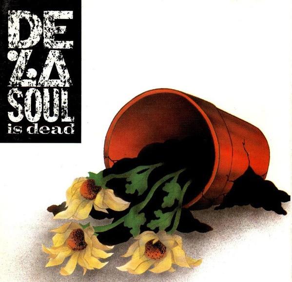 De La Soul is dead Lp