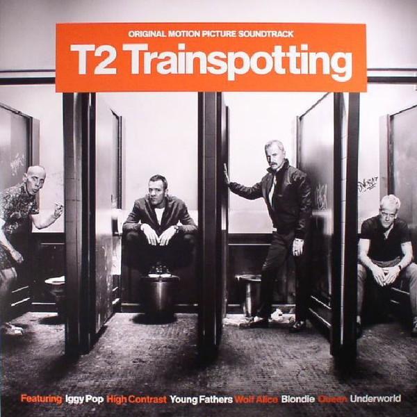 T2 Trainspotting (Original Motion Picture Soundtrack) 2Lp