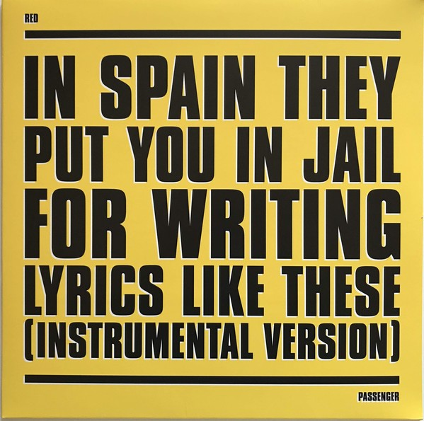 In Spain they put you in jail for writing lyrics like these (Instrumental version) Lp
