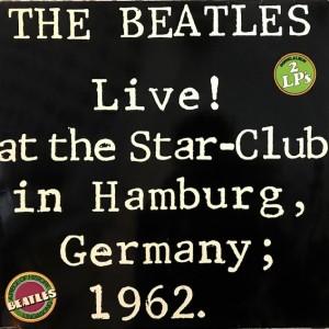 Live! At The Star-Club In Hamburg, Germany; 1962 · 2Lp Segunda mano