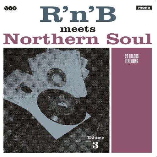 R'n'B Meets Northern Soul Volume 3 - Lp