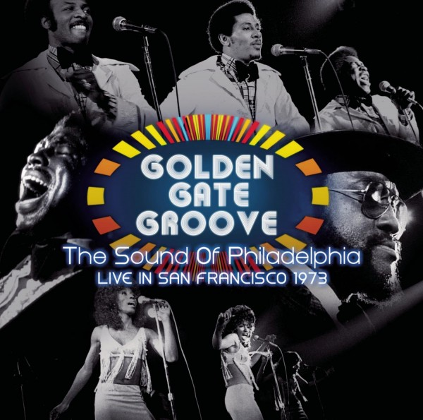 Golden Gate Groove: The Sound of Philadelphia in San Francisco 1973 2Lp Ed. Limitada RSD2021