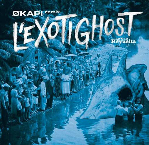 """La Ola Revuelta: Okapi Remix 10"""" Ep"""