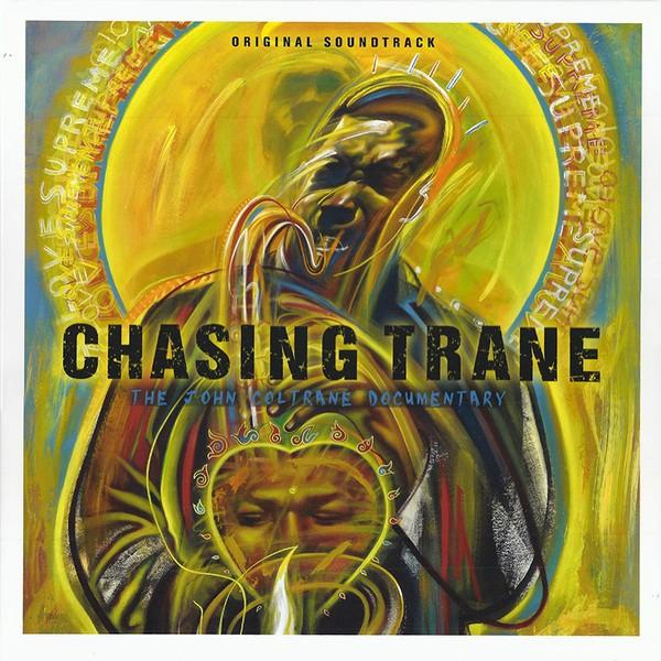 Chasing Trane · The John Coltrane Documentary (Original Soundtrack) 2Lp