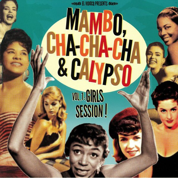 Mambo Cha Cha Cha & Calypso Vol 1: Girls Session! Lp + Cd